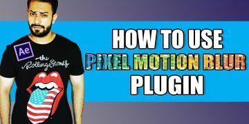 Pixel Motion Blur after effects