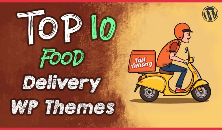 Top 10 Best Food Delivery WordPress Themes